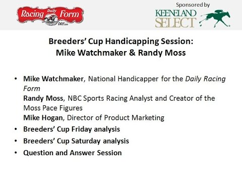 Randy Moss And Mike Watchmaker Handicap The 2016 Breeders Cup Youtube
