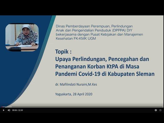 Upaya Perlindungan, Pencegahan dan Penanganan Korban KtPA pada Pandemi Covid-19 di Kab. Sleman