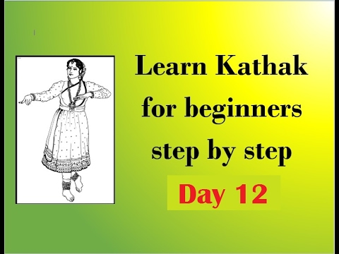 Learn Kathak step by step for beginners DAY 12