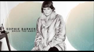 Sophie Barker - Break The Habit