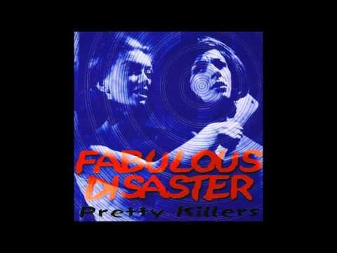 Fabulous Disaster - Pretty Killers (1999) Full Album]