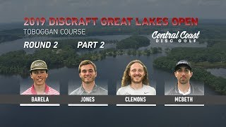 2019-discraft-great-lakes-open-round-2-part-2-barela-jones-clemons-mcbeth