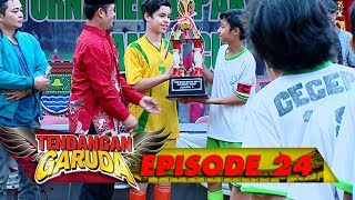 Video HEBAT! Tim Samber Gledek Jadi Juara CAMAT CUP!  - Tendangan Garuda Eps 24 download MP3, 3GP, MP4, WEBM, AVI, FLV Agustus 2018