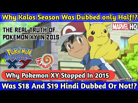 Download Why Kalos Season Was Dubbed Only Half || Was S18 And S19 Hindi Dubbed || Pokemon Hindi india ||
