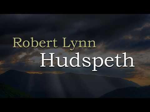 Robert Lynn Hudspeth: A Life Well d