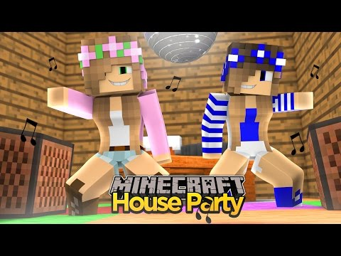 Minecraft - LITTLE KELLY & LITTLE CARLY HAVE A HOUSE PARTY!