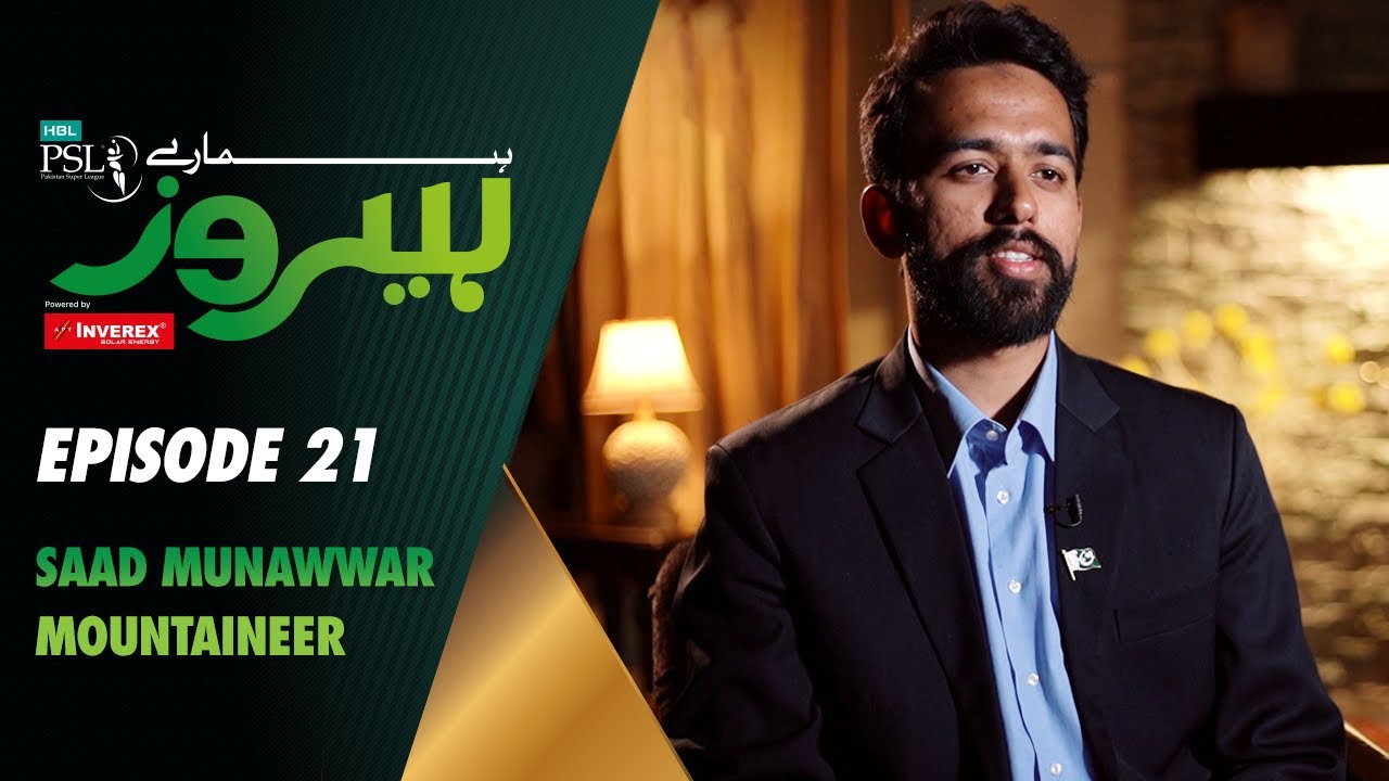Hamaray Heroes Powered By Inverex Solar Energy   Episode 21   Saad Munawwar