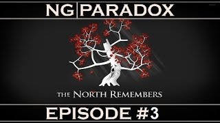 Shattered Roots #3   A Light in the North   Crusader Kings 2 Game of Thrones Mod