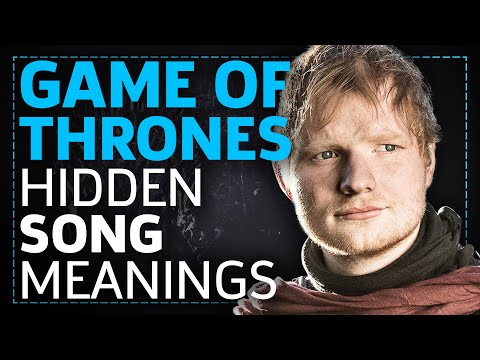 Game of Thrones: All The Songs And Their Hidden Meanings