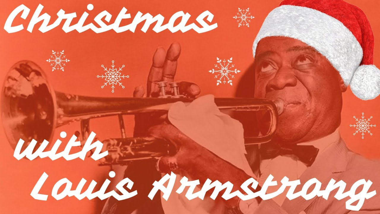 Christmas with Louis Armstrong - Christmas Jazz Songs
