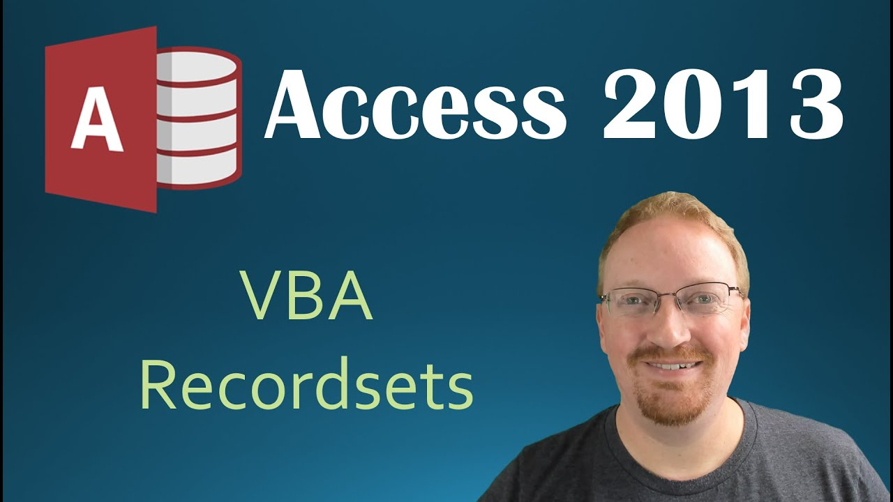 53  VBA - Recordsets Part 1 (Programming In Microsoft Access 2013) 🎓