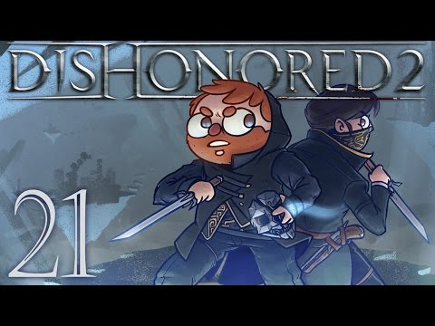 Dishonored 2 [Part 21] - The Truth Lies in Dust