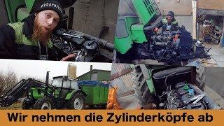 FarmVLOG#198 - Wir nehmen die Zylinderköpfe ab