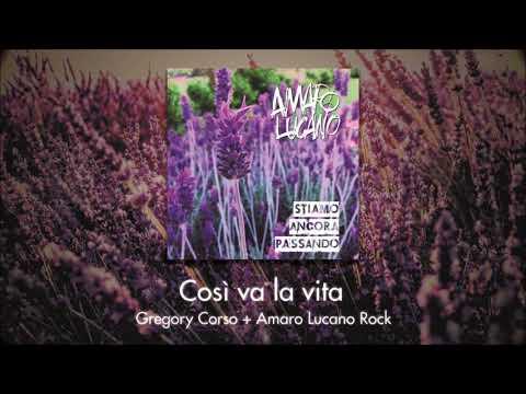 Così Va La Vita - Gregory Corso + Amaro Lucano Rock
