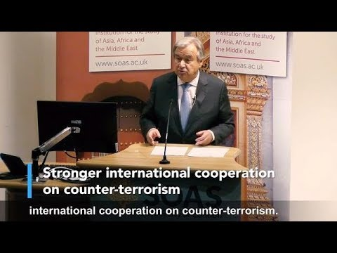 UN Secretary-General speaks on counter-terrorism and human rights