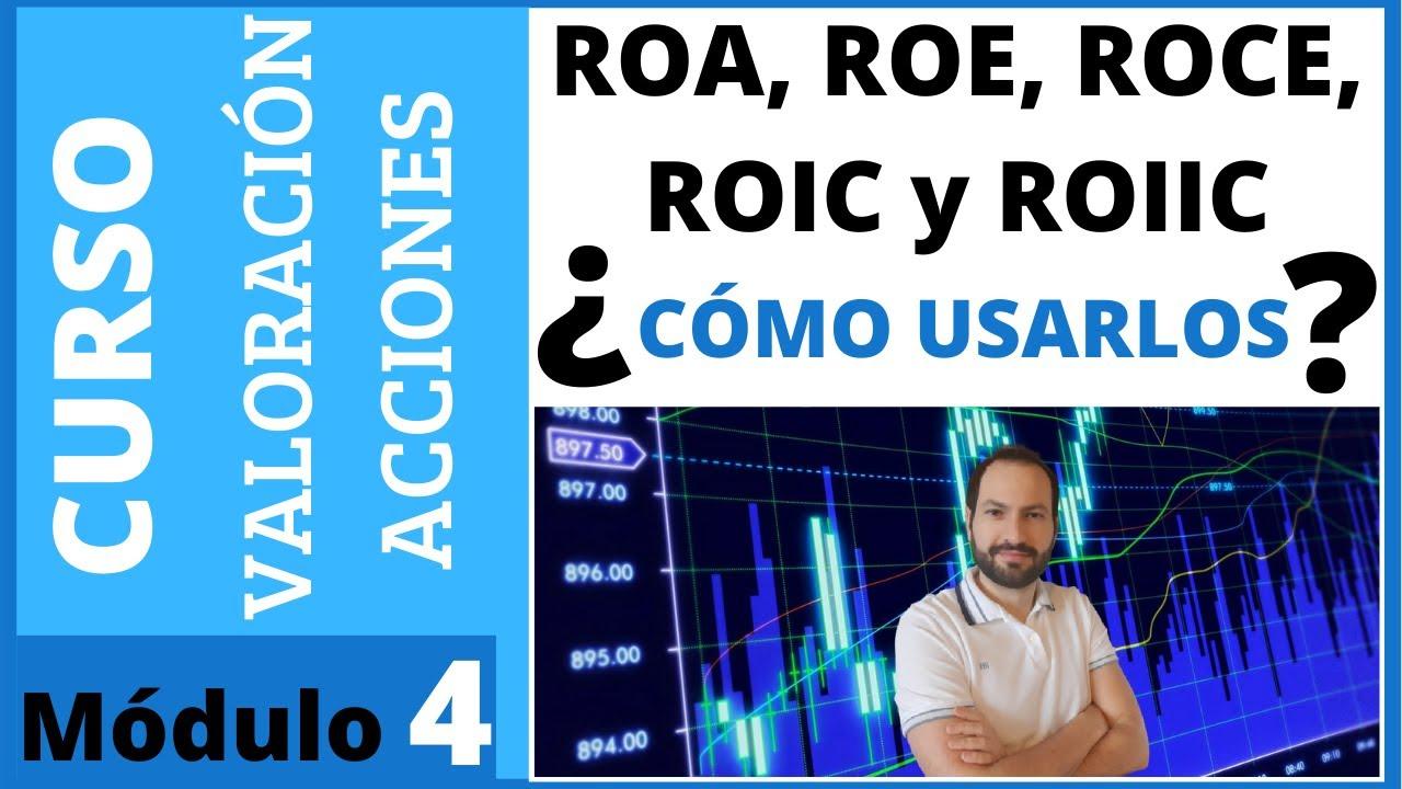 4️⃣ ¿Qué es el ROA, ROE, ROCE, ROIC y ROIIC y cuál es MEJOR? 🟢 Curso de valoración #4