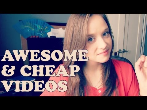 How to Make Cheap Awesome Videos