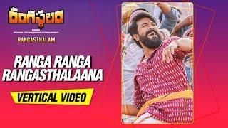 Ranga Ranga Rangasthalaana Vertical Video || Rangasthalam || Ram Charan, Samantha, Devi Sri Prasad