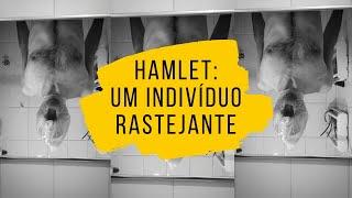 Hamlet: um indivíduo rastejante | Performance - Gabriel Pontes
