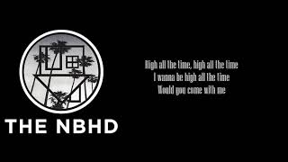 The Neighbourhood - You Get Me So High (Lyrics)