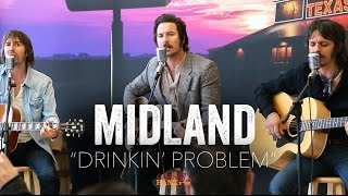 Drinkin' Problem - Midland (Acoustic)