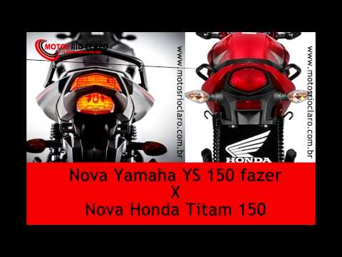 Nova Honda CG 150 2014 X Nova Yamaha YS 150 Fazer