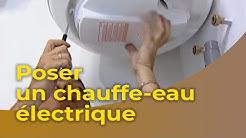 Poser un chauffe-eau électrique