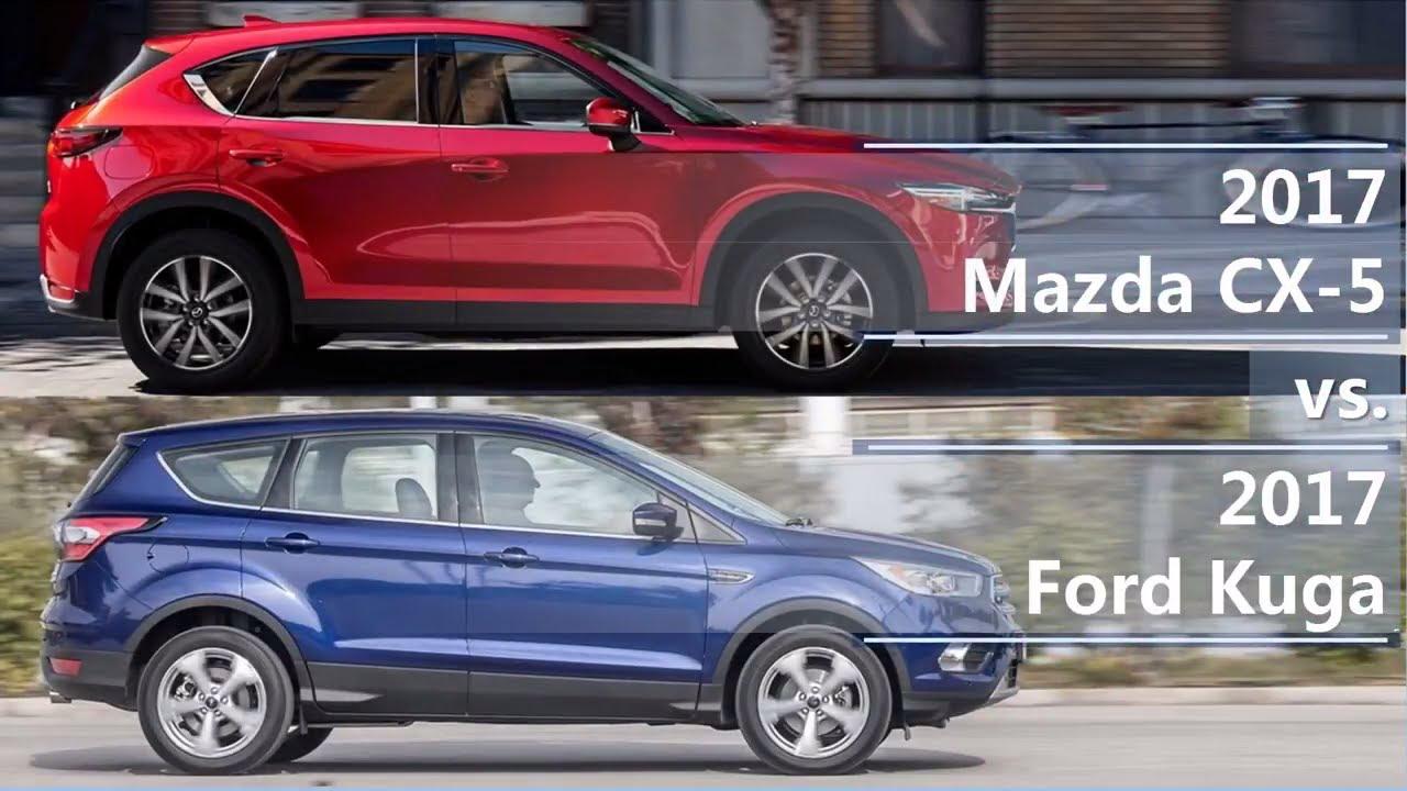2017 Mazda Cx 5 Vs Ford Kuga Technical Comparison