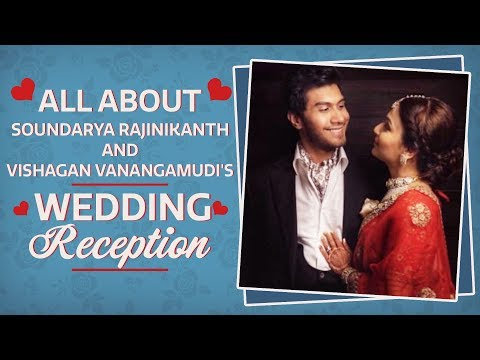 Soundarya Rajinikanth and Vishagan Vanangamudi's star-studded wedding reception | Bollywood
