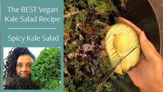 The Best Vegan Kale Salad: Spicy Kale Salad