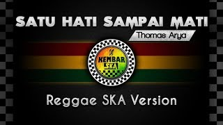 Download Satu Hati Sampai Mati Cover Reggae SKA Version