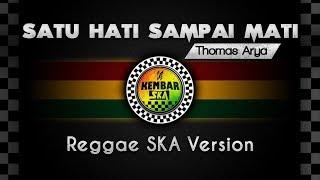 satu-hati-sampai-mati-cover-reggae-ska-version