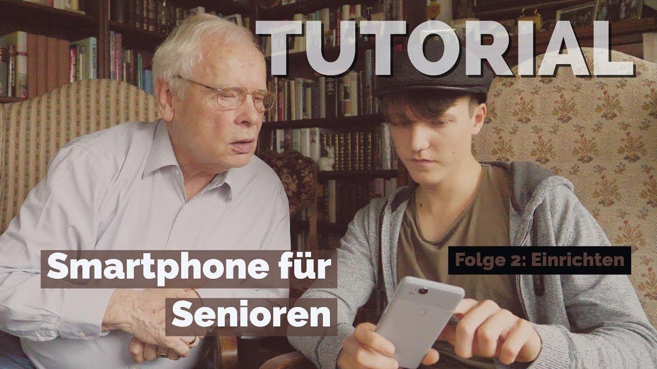 Smartphone für Senioren (Folge 10): Einrichten
