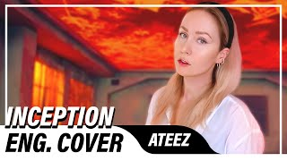 ATEEZ - INCEPTION (English Cover)