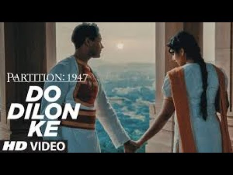 Download Do Dilon Ke| Partition 1947| Love Song ft. Huma Qureshi & Manish Dayal