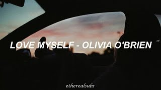 love myself ; olivia o'brien (sub. español) Video
