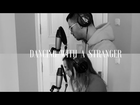 Dancing With A Stranger - Sam Smith , Normani (Cover By Sofia Y Ander )