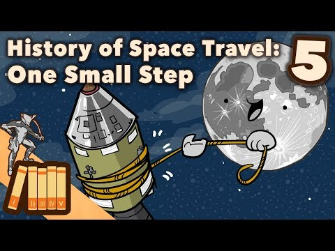 History of Space Travel - One Small Step - Extra History - #5