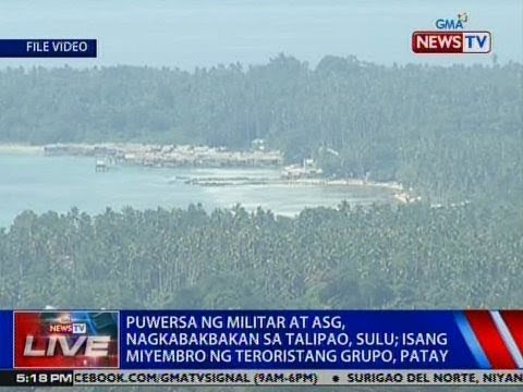 NTVL: Puwersa ng militar at ASG, nagkabakbakan sa Talipao, Sulu