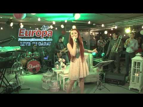 Elena Gheorghe - Amar tu vida | LIVE in Garajul Europa FM