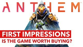 Anthem: First Impressions / Early Access Review - Is the game worth buying?