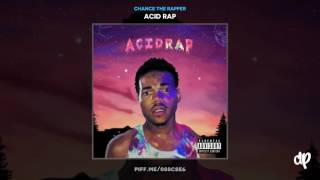Chance The Rapper -  Chain Smoker (Prod. by Nate Fox)