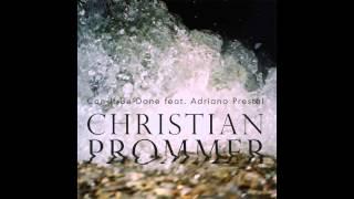 Christian Prommer - Can It Be Done feat. Adriano Prestel (Alex Niggemann