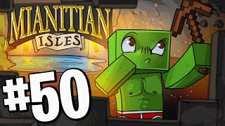 My Minecraft World Just Got Sexy! - (Mianitian Isles) Episode 50