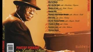Pinetop Perkins - Ladies Man (Full Album)