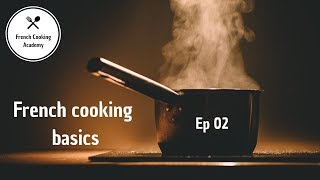 What Pots & Pans to use? - French Cooking Basics Ep02
