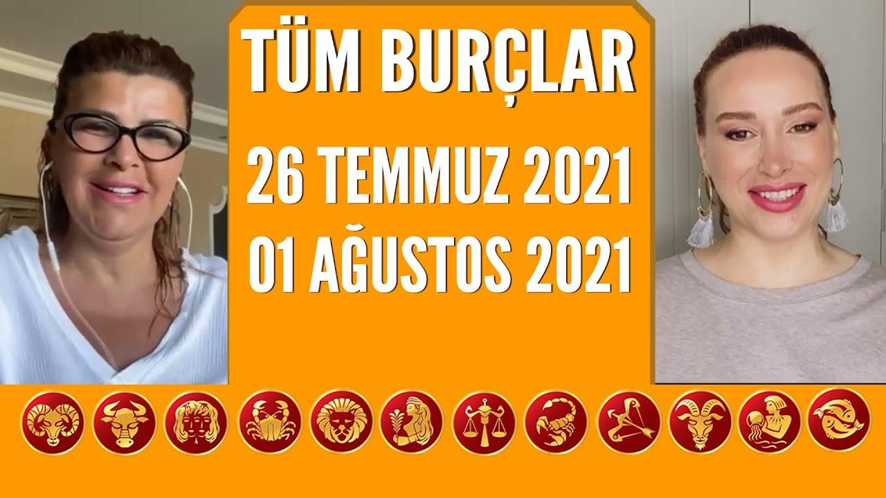TÜM BURÇLAR | 26 Temmuz 2021-1 Ağustos 2021 | Nuray Sayarı'dan haftalık burç yorumları