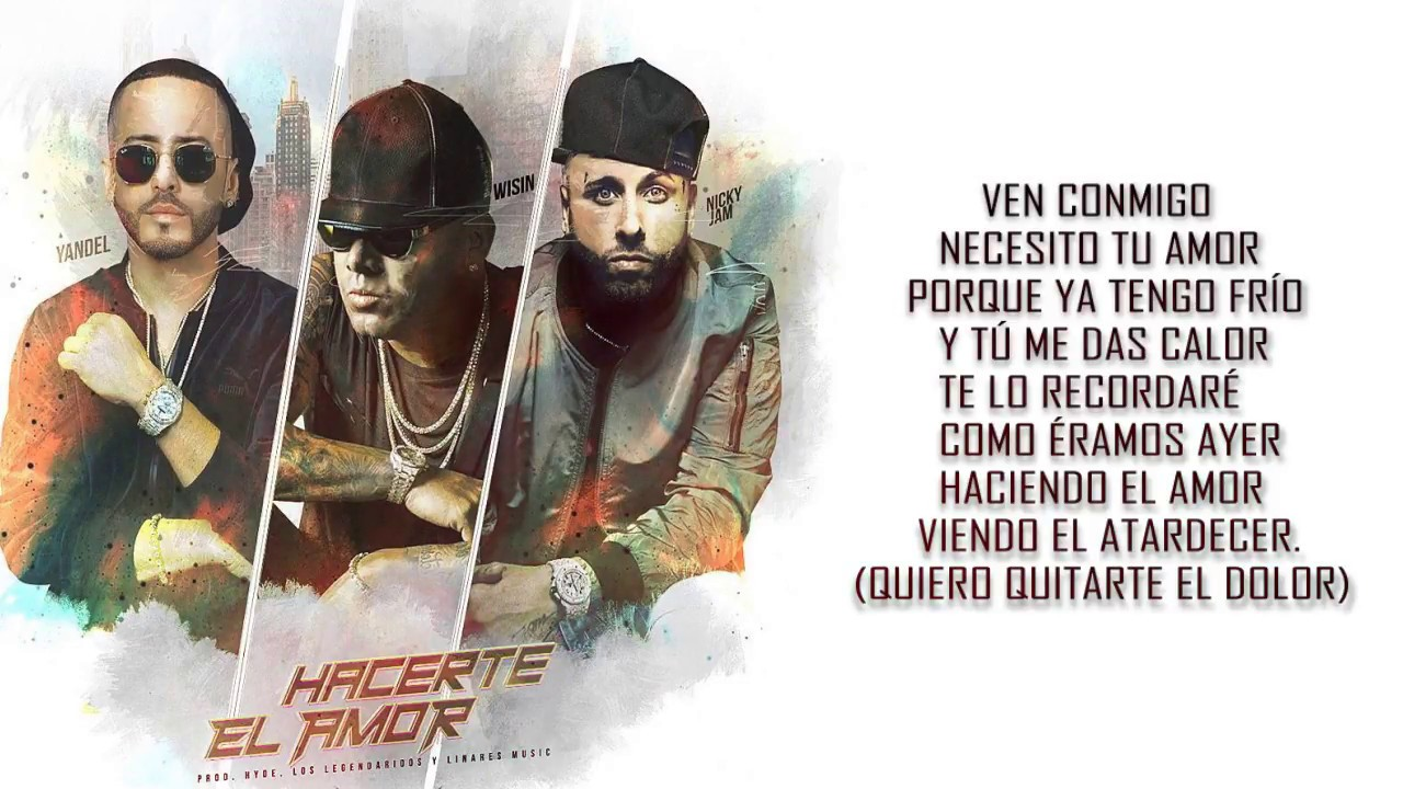 Wisin - Hacerte El Amor [LETRA // LYRICS] Ft. Yandel ...