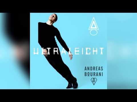 Andreas Bourani - Ultraleicht (Achtabahn Remix)