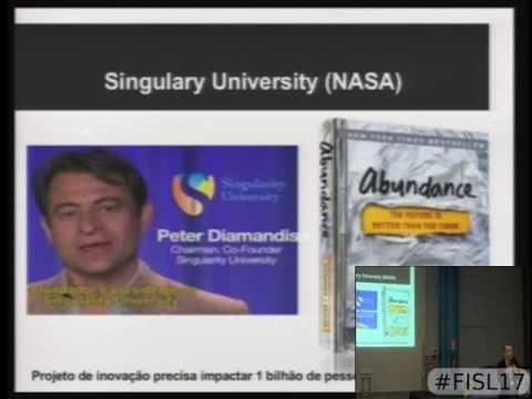 Fisl 17 - Tecnologias Exponenciais e Singularidade Tecnológica com IoT